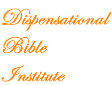 Dispensational  Bible Institute